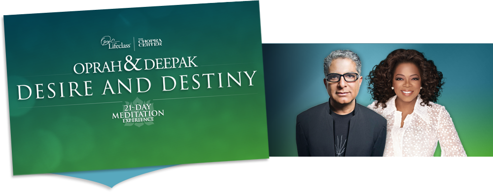 https://chopracentermeditation.com/assets/desire_and_destiny/img/header.png